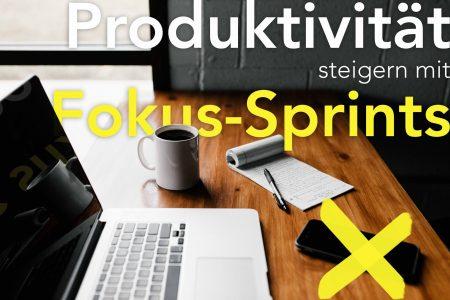Produktivität steigern durch Fokus Sprints Cover